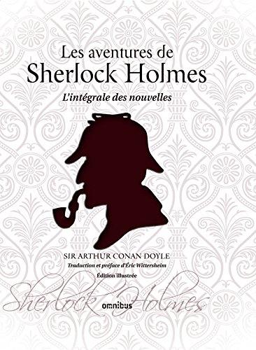 Couverture Les Aventures de Sherlock Holmes, intégrale des nouvelles