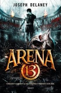 Couverture Arena 13, tome 1