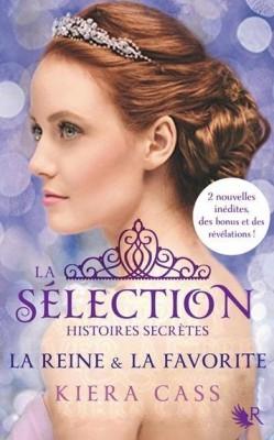 Couverture La Sélection, Histoires Secrètes : La Reine et la Favorite