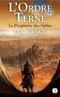 Couverture L'Ordre Terne, tome 1 : La Prophétie des Sables