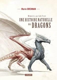 Couverture Mémoires, par Lady Trent, tome 1 : Une histoire naturelle des dragons