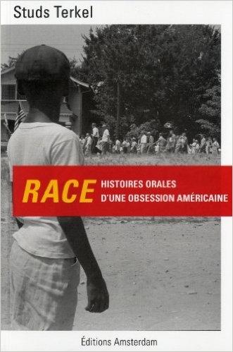 Couverture Race : Histoires orales d'une obsession américaine