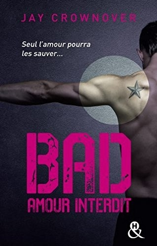 Couverture Bad, tome 1 : Amour interdit