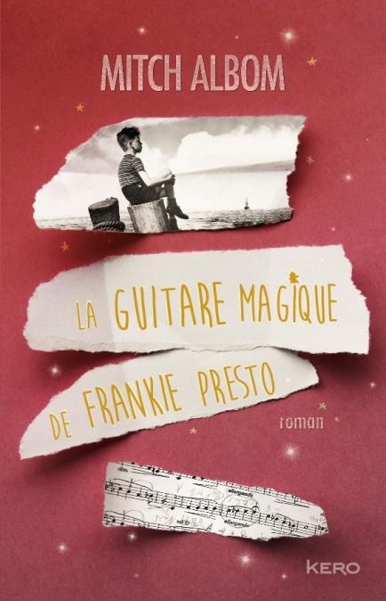 Couverture La guitare magique de Frankie Presto