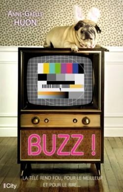 Couverture Les petites anecdotes (des candidats aux jeux télé) / Buzz !