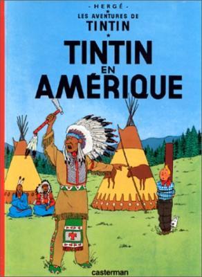 Couverture Les aventures de Tintin, tome 03 : Tintin en Amérique