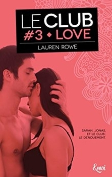 Couverture Le Club, tome 3 : Love