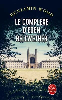 Couverture Le complexe d'Eden Bellwether