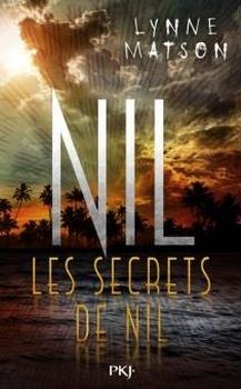 Couverture Nil, tome 2 : Les secrets de Nil
