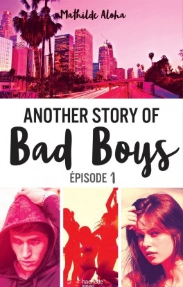 Couverture Another story of bad boys, tome 1