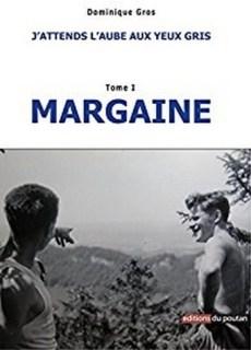 Couverture Margaine, tome 1 : J'attends l'aube aux yeux gris