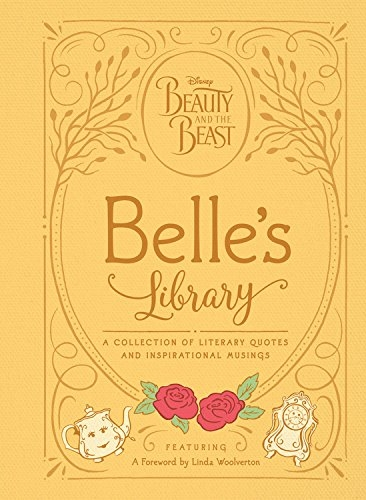 Couverture Beauty and the Beast: Belle's Library: A collection of literary quotes and inspirational musings