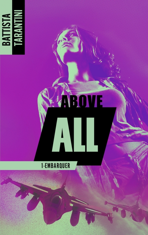 Couverture Above All, tome 1 : Embarquer