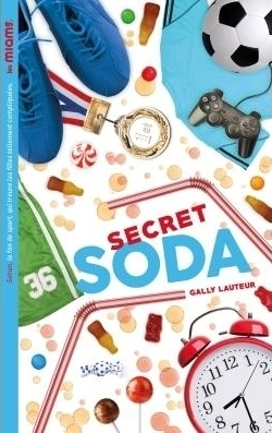 Couverture Les miams, tome 2 : Secret soda