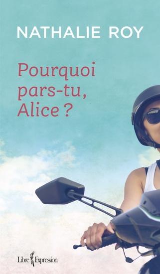 Couverture Pourquoi pars-tu, Alice?