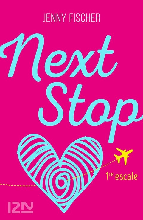 Couverture Next stop, tome 1 : 1re escale