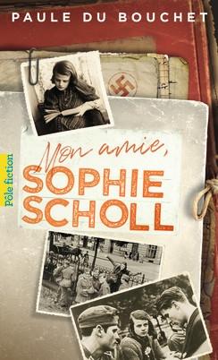 Couverture Mon amie, Sophie Scholl