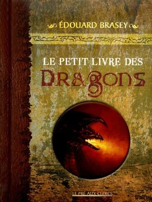 Couverture Le Petit Livre des Dragons