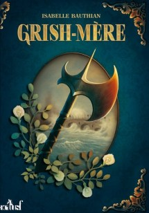 Couverture Les rhéteurs, tome 2 : Grish-mère