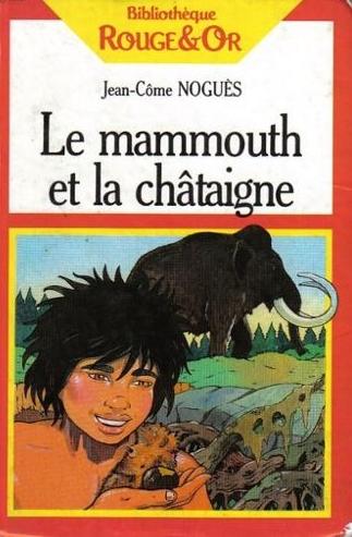 Le Mammouth Et La Chataigne : mammouth, chataigne, Mammouth, Châtaigne, Livraddict