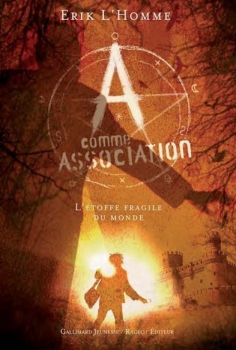 Couverture A comme Association, tome 3 : L'Etoffe fragile du monde