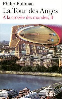 Couverture À la croisée des mondes, tome 2 : La Tour des Anges