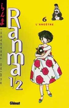 Couverture « Ranma ½, tome 6 : l'ancêtre » de Rumio Takahashi