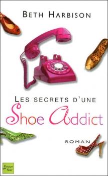 Couverture Les secrets d'une shoe addict