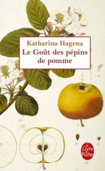 Couverture Le goût des pépins de pomme de Katharina Hagena