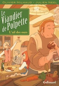 Couverture Le viandier de Polpette, tome 1 : L'ail des ours