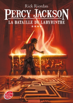 Couverture Percy Jackson, tome 4 : la Bataille du Labyrinthe de Rick Riordan