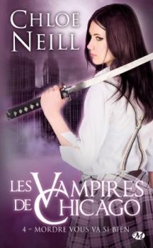 Couverture Les Vampires de Chicago, tome 04 : Mordre vous va si bien