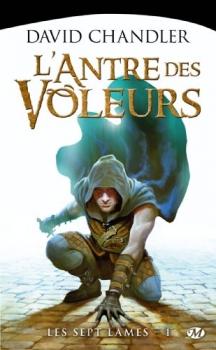 Couverture Les Sept Lames, tome 1 : L'Antre des voleurs