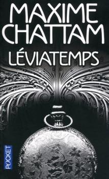 Couverture Le diptyque du temps, tome 1 : Léviatemps