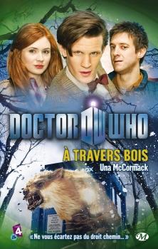 "Couverture ""Doctor Who : A travers bois"" d'Una McCormack"