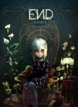 Couverture « END, tome 1 : Elisabeth » de Barbara Canepa et Anna Merli