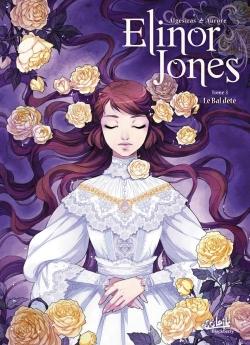 """Couverture """"Elinor Jones, tome 3 : Le bal d'été"""" d'Algésiras et Aurore"""