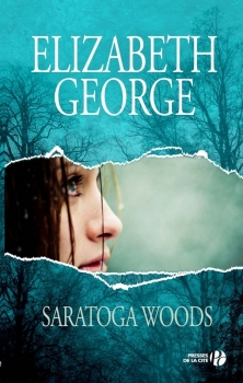 The Edge of Nowhere, tome 1 : Saratoga Woods - Elizabeth George