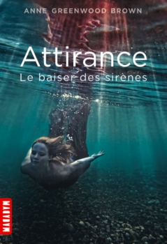 Couverture Attirance, tome 1 : Le Baiser des sirènes