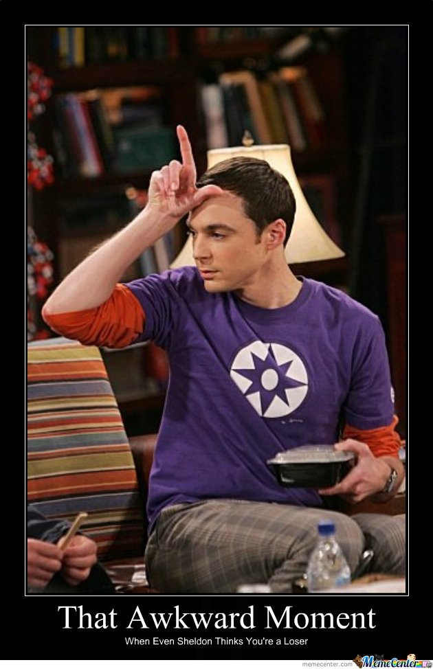 Sorry Quotes Wallpaper Download When Even Sheldon Thinks You Re A Loser By Mc Mah Nigle