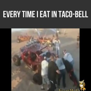 Im Getting Real Tiered Of Your Shit TacoBell by