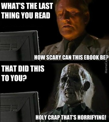 Image result for reading horror books like meme""