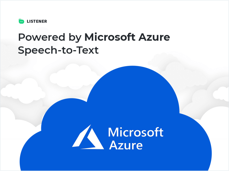 Powered by Microsoft Azure Speech-to-Text