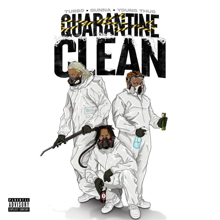 Music: Turbo, Gunna & Young Thug – QUARANTINE CLEAN