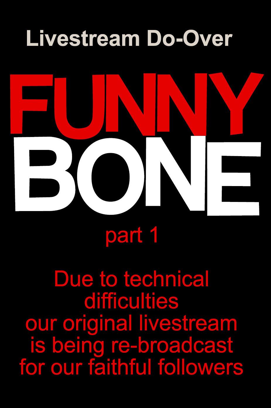 funny bone nearly live
