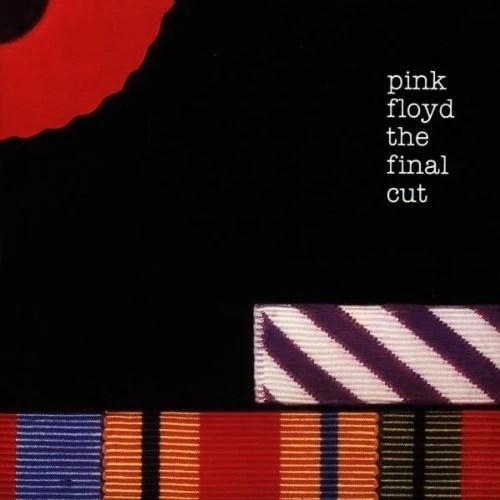 Paroles The Final Cut (2011 Remastered Version) - The Pink Floyd - Nostalgie.fr