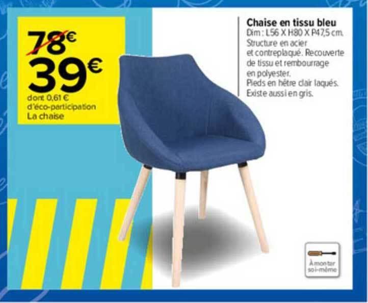 promo chaise en tissu bleu chez carrefour