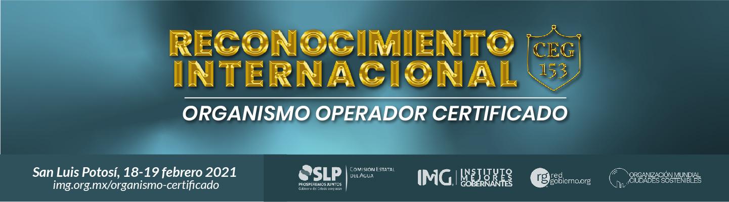 Reconocimiento Internacional Organismo Operador Certificado CEG153