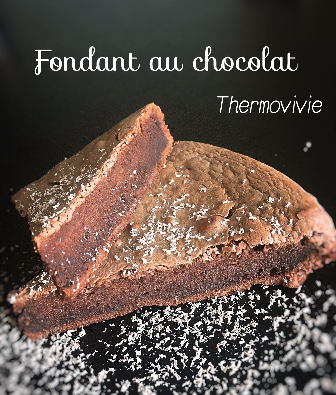 fondant au chocolat au thermomix