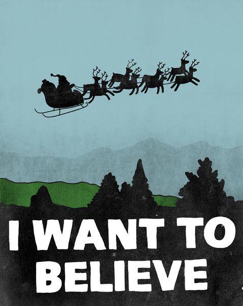 "Print dispo là <a href=""http://society6.com/chrispiascik/I-Want-To-Believe-in-Santa#1=46 "">Society6</a>"